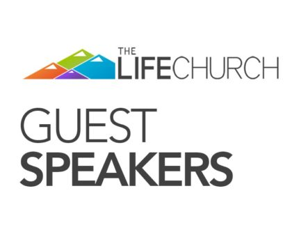 Guest Speakers at The Life Church