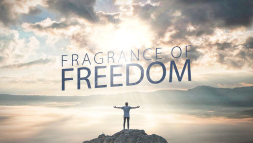 Fragrance of Freedom