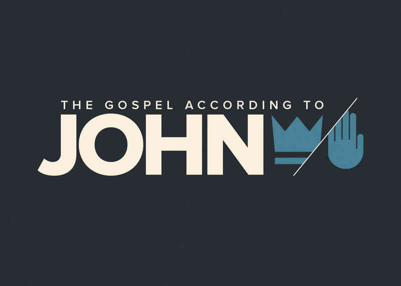 The Gospel of John Part 6